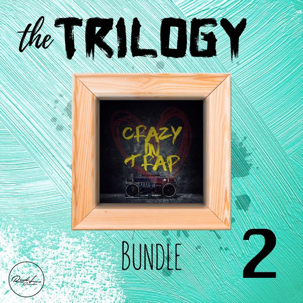 The Trilogy Bundle Vol 2: Crazy In Trap