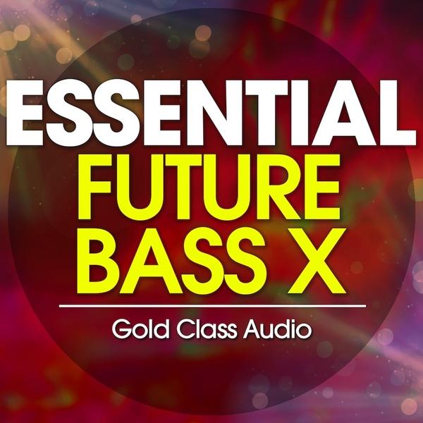 Essential Future Bass X