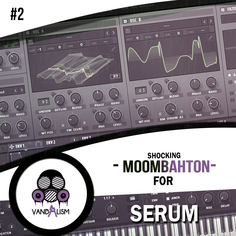 Shocking Moombahton For Serum 2