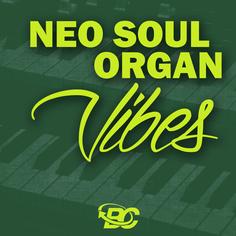 Neo Soul: Organ Vibes