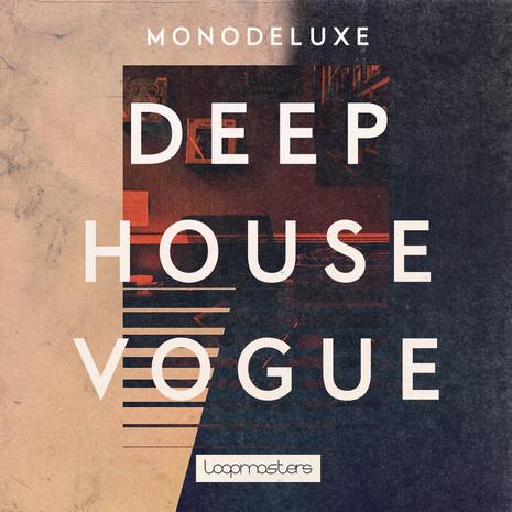Monodeluxe: Deep House Vogue