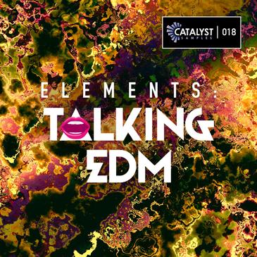 Elements: Talking EDM