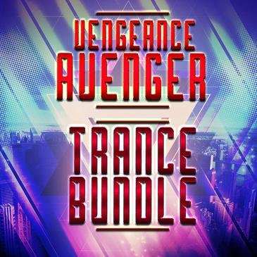Vengeance Avenger Trance Bundle