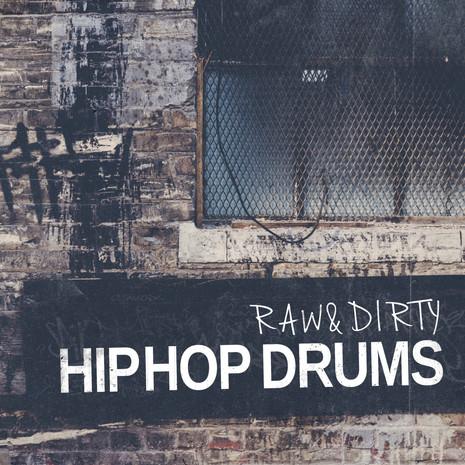 Raw & Dirty: Hip Hop Drums
