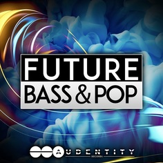 Audentity: Future Bass & Pop