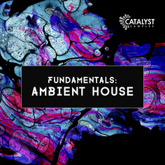 Fundamentals: Ambient House