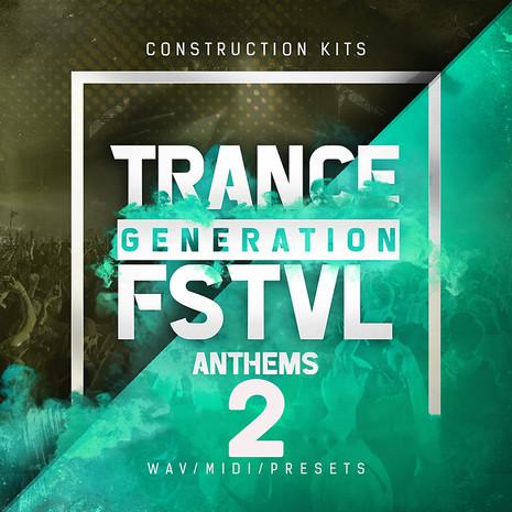 Trance Generation FSTVL Anthems 2