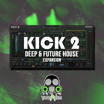 KICK 2: Deep & Future House Expansion