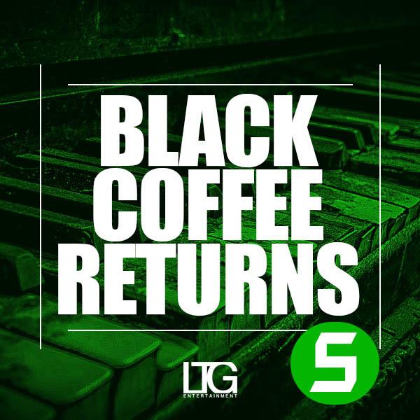 Black Coffee Returns 5