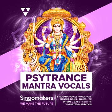 Singomakers - Psytrance Mantra Vocals (BATTERY, KONTAKT, EXS, NNXT, WAV)