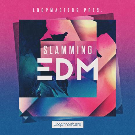 Slamming EDM