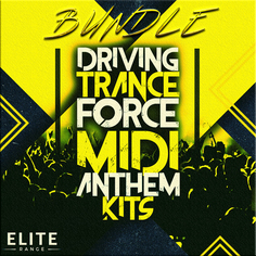 Driving Trance Force MIDI Anthem Kits Bundle