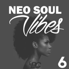 Neo Soul Vibes 6