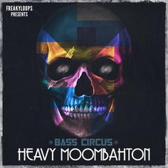 Bass Circus: Heavy Moombahton