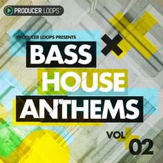Bass House Anthems Vol 2