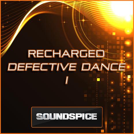 Defective Dance 1: Recharged