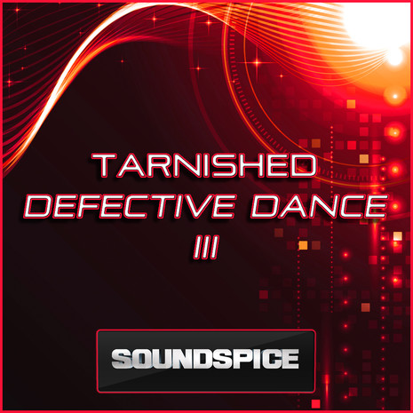 Defective Dance 3: Tarnished
