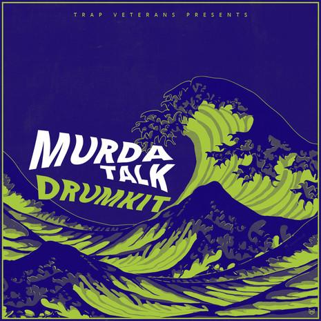 Murda Talk Drumkit