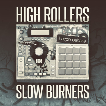High Rollers Slow Burners