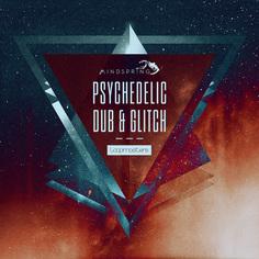 Psychedelic Dub & Glitch