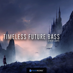 Timeless Future Bass: Synths