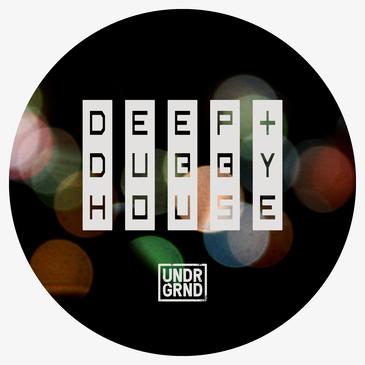 Deep & Dubby House