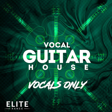 Vocal Guitar House: Vocals Only