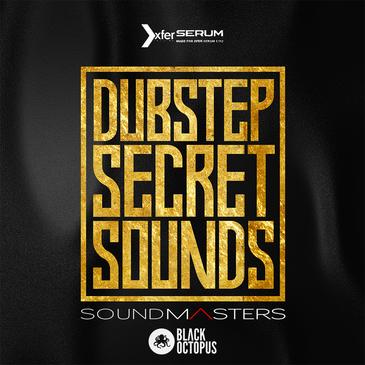 Dubstep Secret Sounds