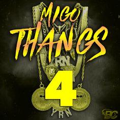 Migo Thangs 4