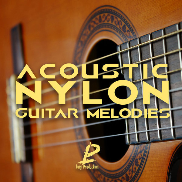 Acoustic Nylon: Guitar Melodies