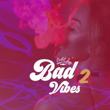 Bad Vibes 2