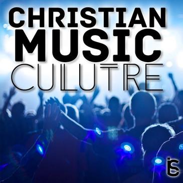 Christian Music Culture