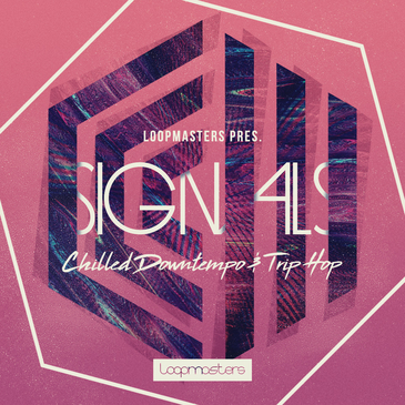 Signals: Chilled Downtempo & Trip Hop