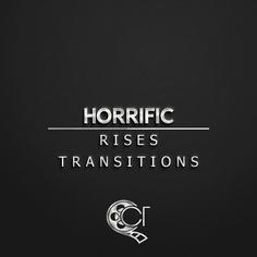 Horrific Rises & Transitions