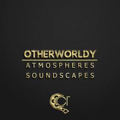 Otherworldy Atmospheres & Soundscapes