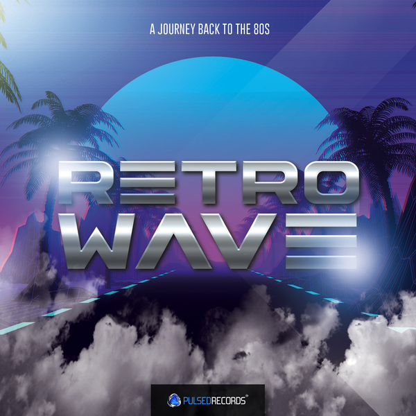 Retrowave: A Journey Back To The 80s