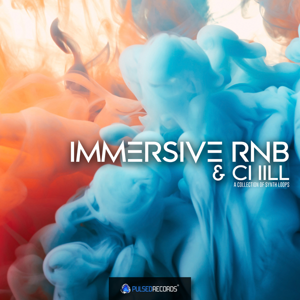 Immersive RnB & Chill: Synths