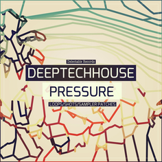 Deep Tech House Pressure