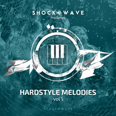Shockwave Pro Series: Hardstyle Melodies Vol 1