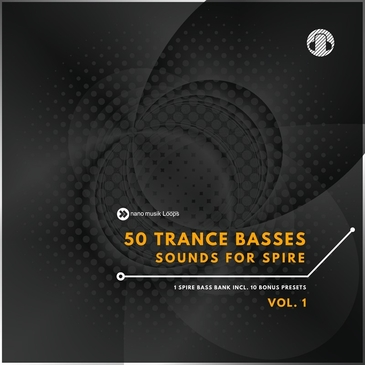 50 Trance Basses Sounds For Spire