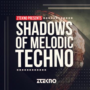 Shadows Of Melodic Techno