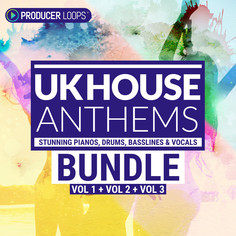 UK House Anthems Bundle (Vols 1-3)