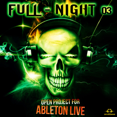 Ableton Live Psytrance Project: Full Night 3
