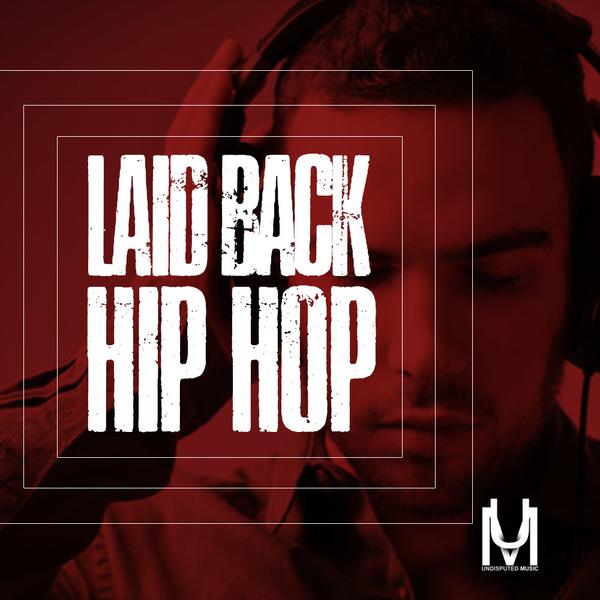 Laid Back Hip Hop