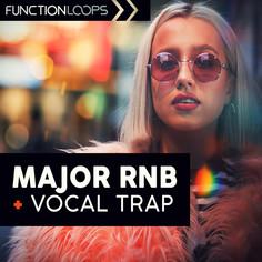 Major RnB & Vocal Trap