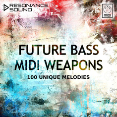 RS: Future Bass MIDI Weapons