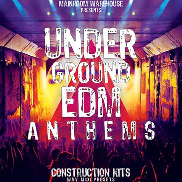 Underground EDM Anthems