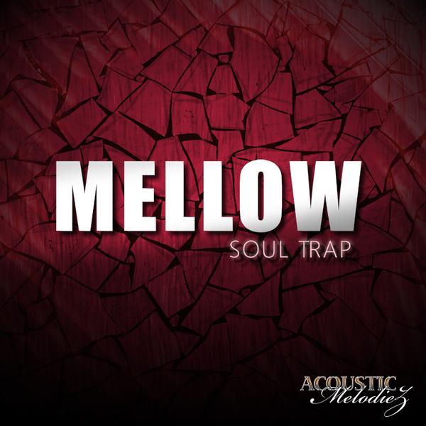 Mellow Soul Trap
