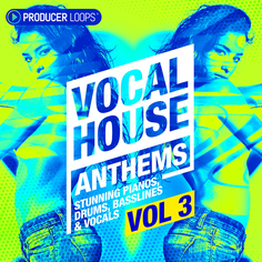 Vocal House Anthems 3