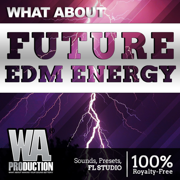 What About: Future EDM Energy